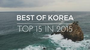 Best Places in Korea: Top 15 of 2015