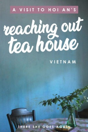 Don't miss a visit to the charming Reaching Out Tea House in Hoi An, Vietnam. #ethicaltravel #vietnam #vietnamtravel #hoian #hoiantravel