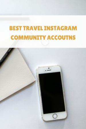Here's a rundown of some of our favorite community instagram accounts to follow for daily travel and lifestyle inspiration. We may even featured in some ;)