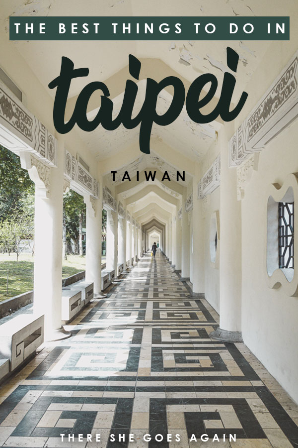 Looking for the top things to do in Taipei, Taiwan on your first visit? Look no farther! You can find it all in this travel guide. #taipei #thingstodointaipei #taiwan #taiwantravel #asiatravel