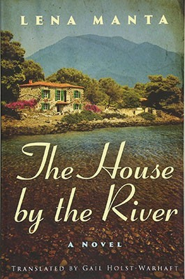 The House by the River by Lena Manta | 2018 Book Challenge