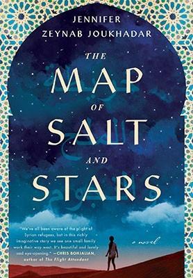 The Map of Salt and Stars by Jennifer Zeynab Joukhadar | 2018 Book Challenge