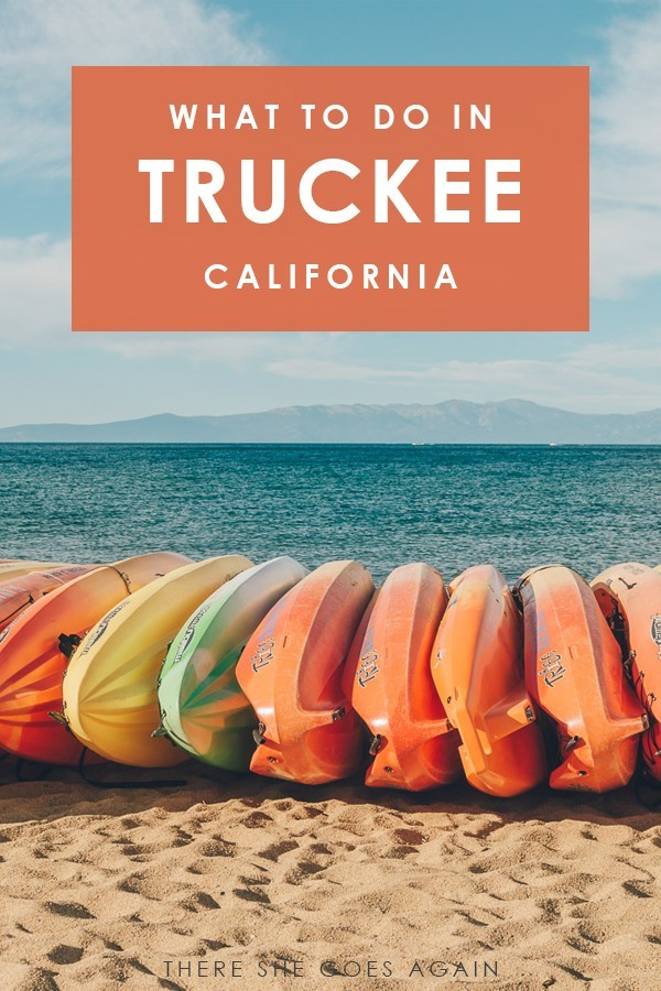 Things to do in Truckee, California in the summer! | truckee lake tahoe, truckee california, truckee things to do, truckee summer, truckee restaurants, truckee downtown, what to do in truckee