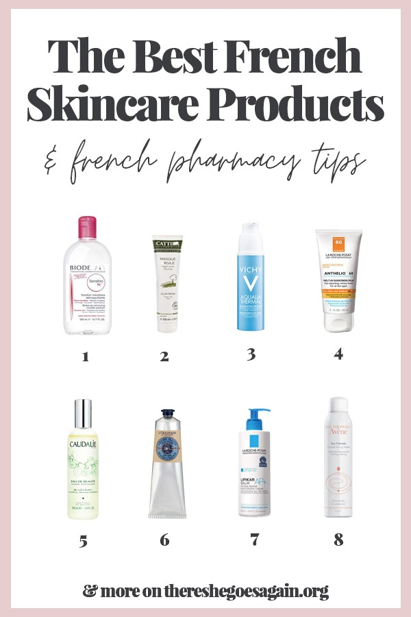 All the best French pharamacy skincare products!