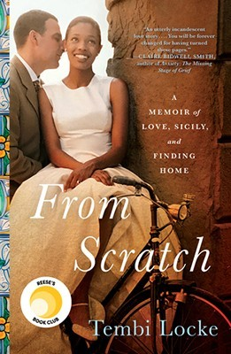 From Scratch by Tembi Locke | Book Challenge 2020