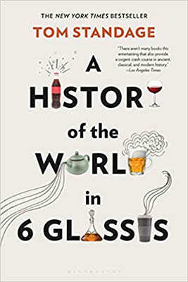 A History of the World in 6 Glasses by Tom Standage | 2020 Book Challenge