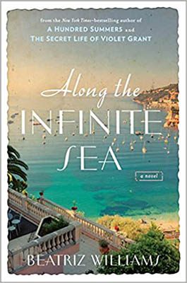 Along the Infinite Sea by Beatriz Williams | 2020 Book Challenge