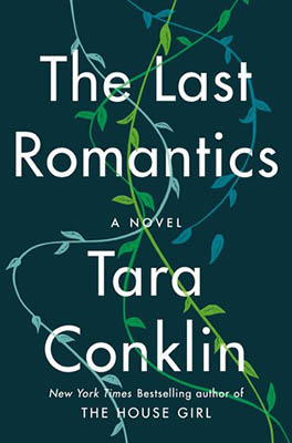 The Last Romantics by Tara Conklin | 2020 Book Challenge