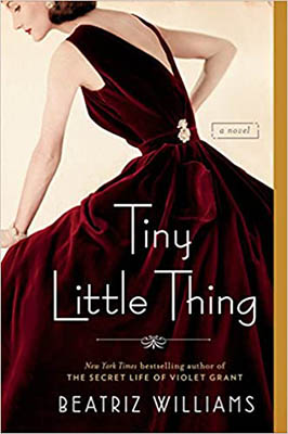 Tiny Little Thing by Beatriz Williams | 2020 Book Challenge