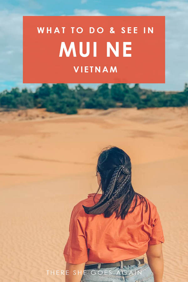 What to do in Mui Ne and Phan Thiet in Vietnam | vietnam travel, vietnam places to visit