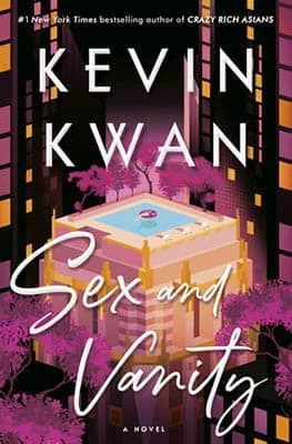 Sex and Vanity by Kevin Kwan | 2020 Book Challenge