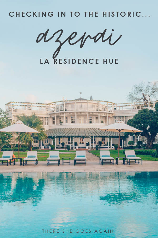 All you need to know about staying at the Azerai La Residence Hue in Vietnam | vietnam travel, central vietnam, where to stay in vietnam