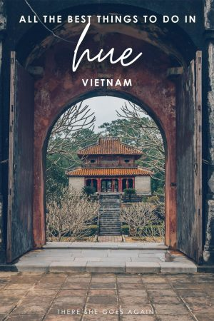 All the best things to do in Hue, Vietnam! | vietnam travel, vietnam trip