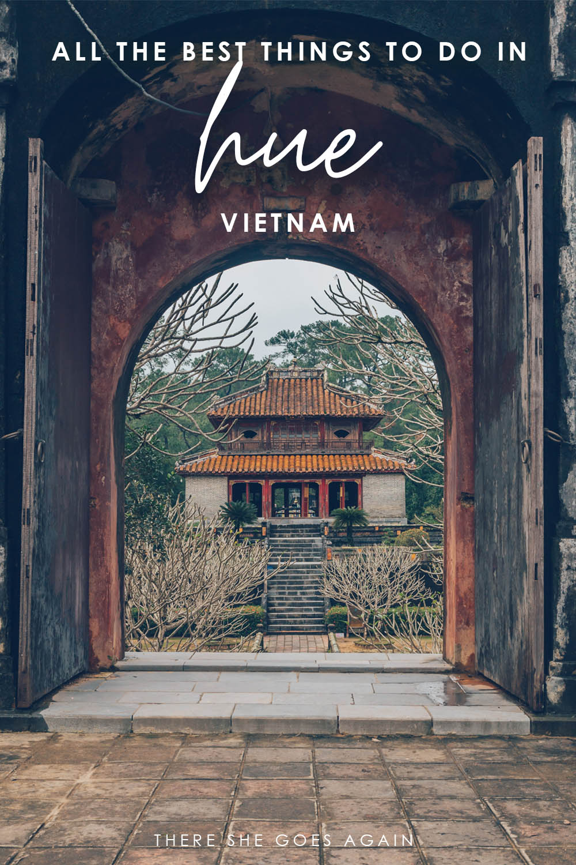 All the best things to do in Hue, Vietnam! | vietnam travel, vietnam trip