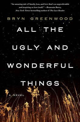 All the Ugly and Wonderful Things by Bryn Greenwood | 2021 Book Challenge
