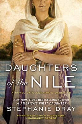 Daughters of the Nile by Stephanie Dray | 2021 Book Challenge