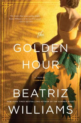 The Golden Hour by Beatriz Williams | 2021 Book Challenge