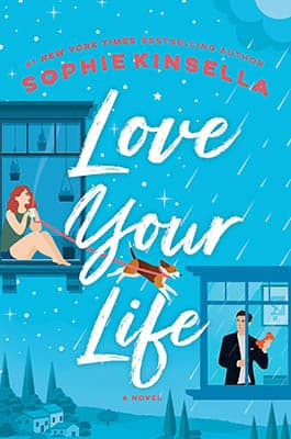 Love Your Life by Sophie Kinsella | 2021 Book Challenge