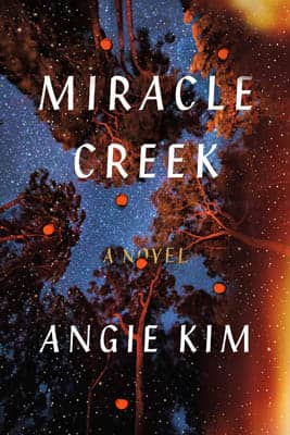 Miracle Creek by Angie Kim | 2021 Book Challenge