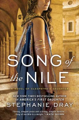 Song of the Nile by Stephanie Dray | 2021 Book Challenge