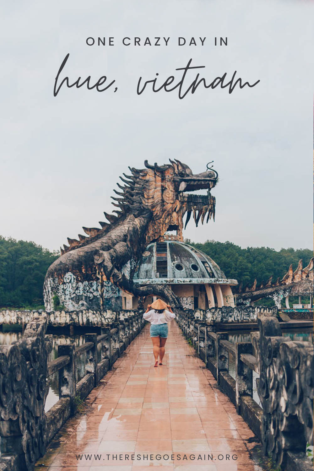 How to spend one day in Hue, Vietnam