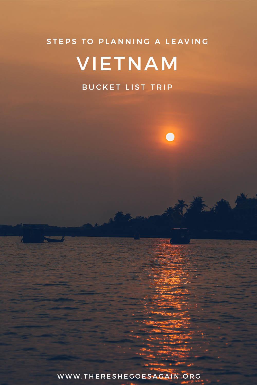The ultimate leaving Vietnam trip tips!