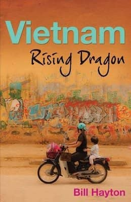 Vietnam: Rising Dragon by Bill Hayton | 2021 Book Challenge