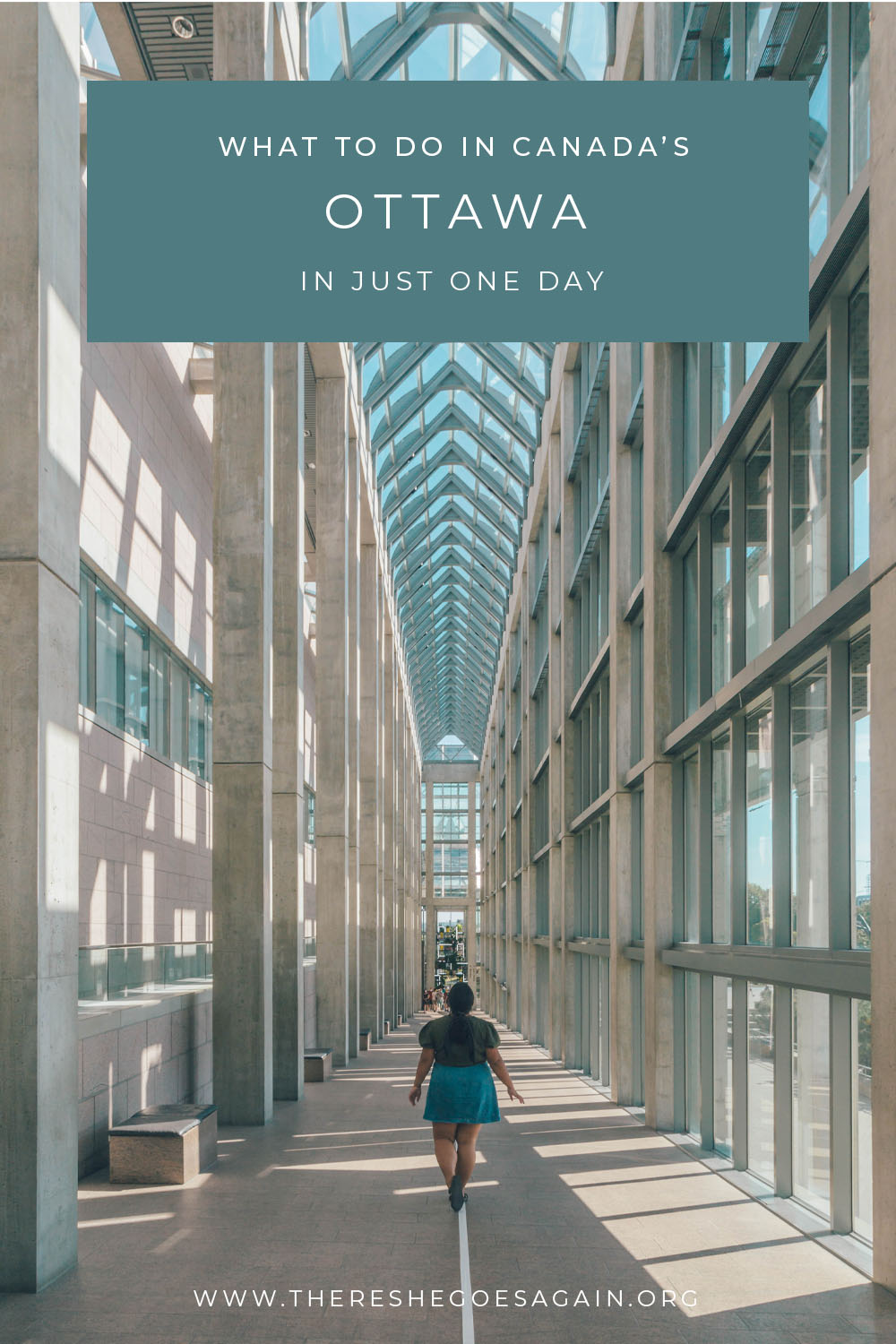 How to spend one day in Ottawa, Canada!